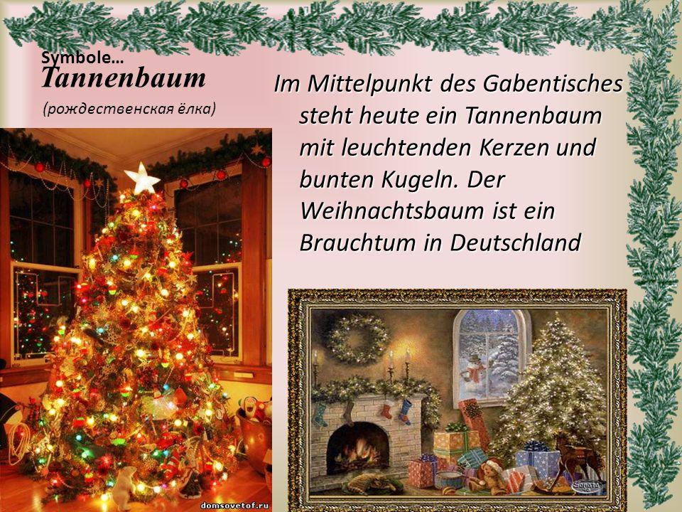 Tannenbaum (рождественская ёлка) Symbole…