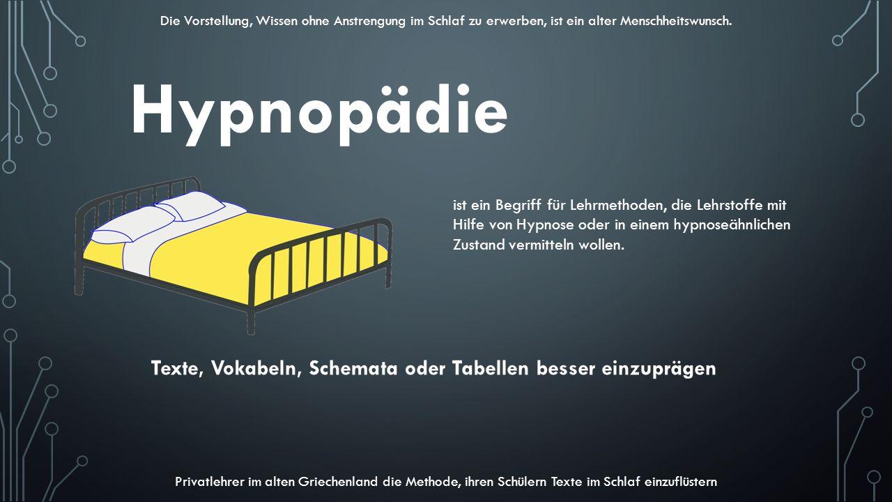 Hypnopädie Texte, Vokabeln, Schemata oder Tabellen besser einzuprägen
