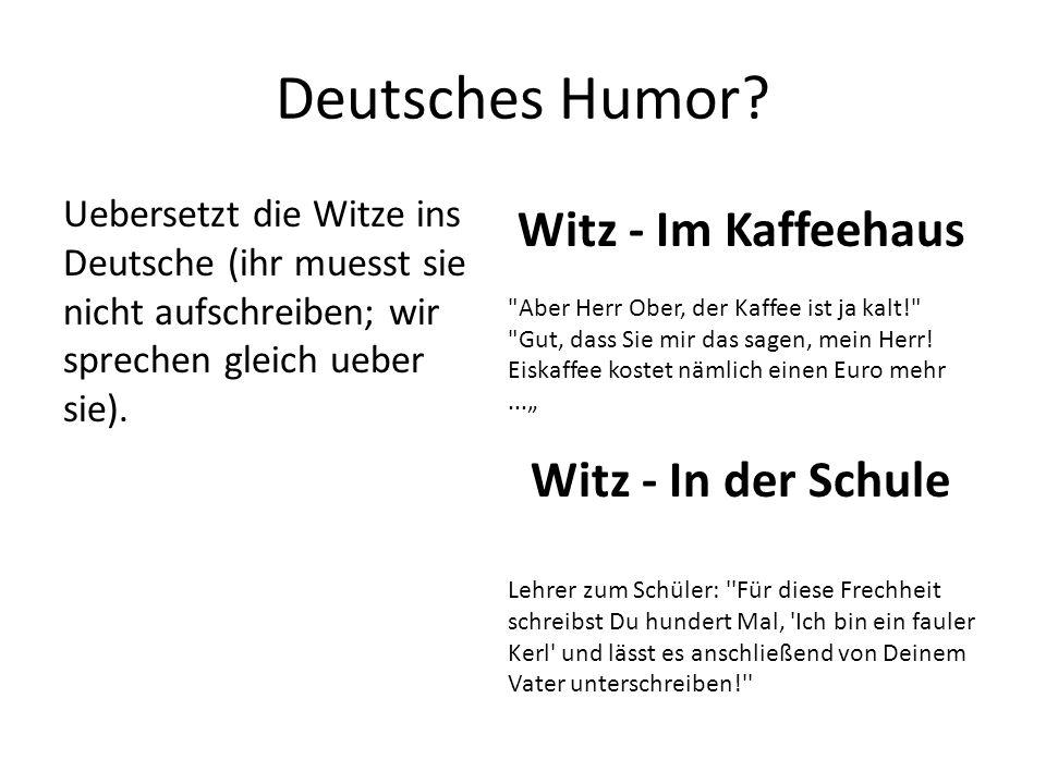 Deutsches Humor Witz - Im Kaffeehaus Witz - In der Schule