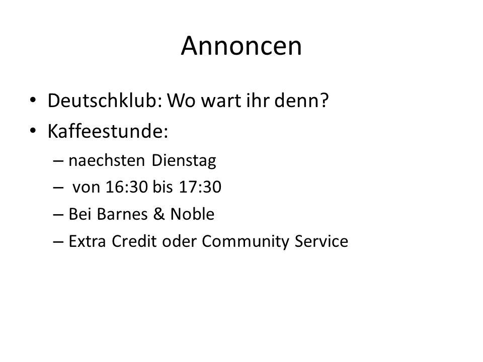 Annoncen Deutschklub: Wo wart ihr denn Kaffeestunde: