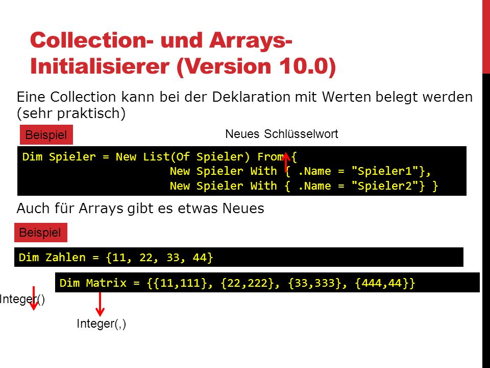 Collection- und Arrays-Initialisierer (Version 10.0)