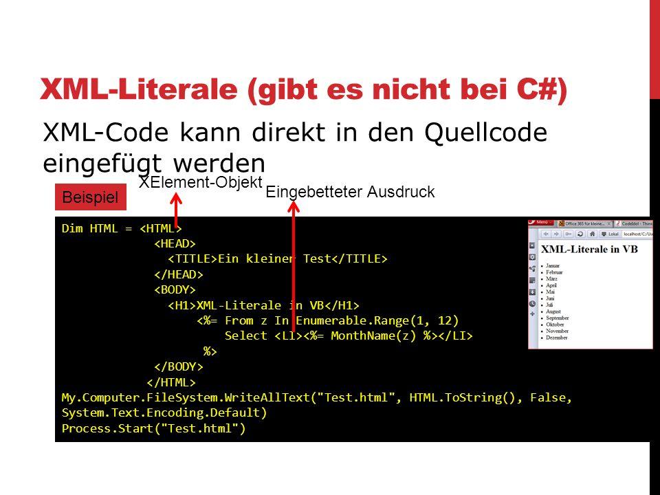 XML-Literale (gibt es nicht bei C#)