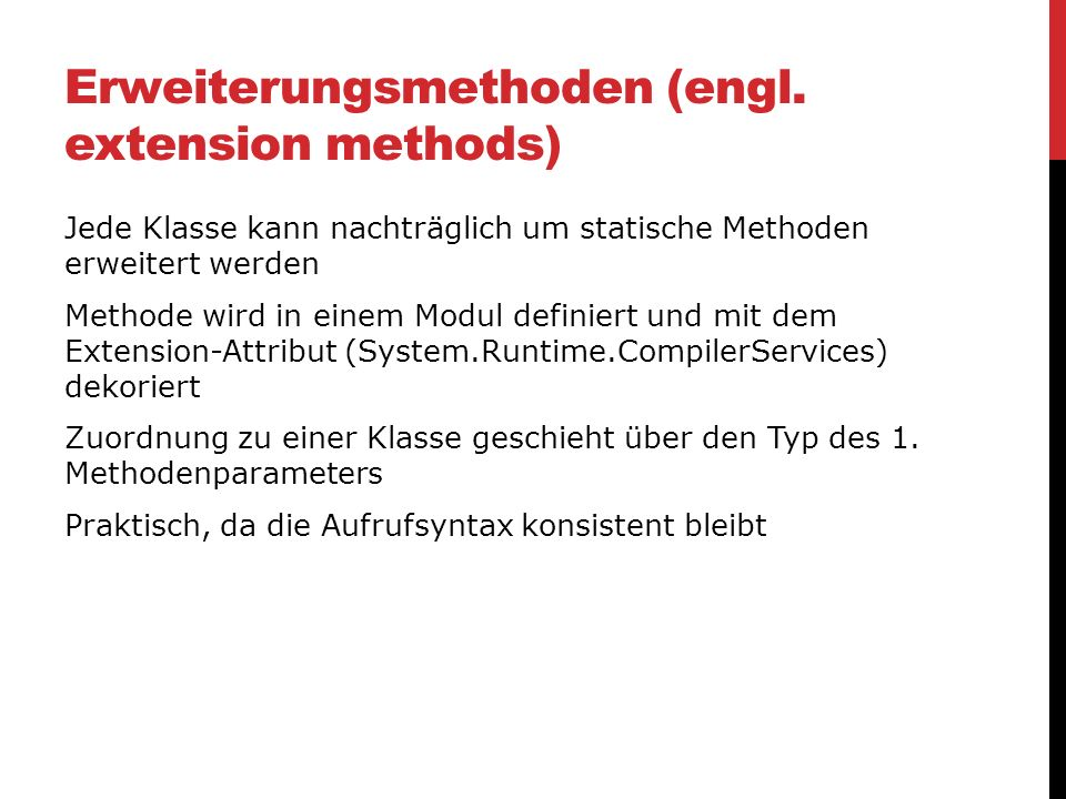 Erweiterungsmethoden (engl. extension methods)