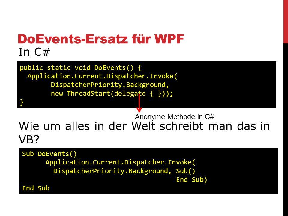 DoEvents-Ersatz für WPF