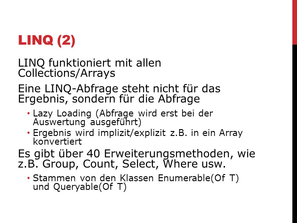 LINQ (2) LINQ funktioniert mit allen Collections/Arrays