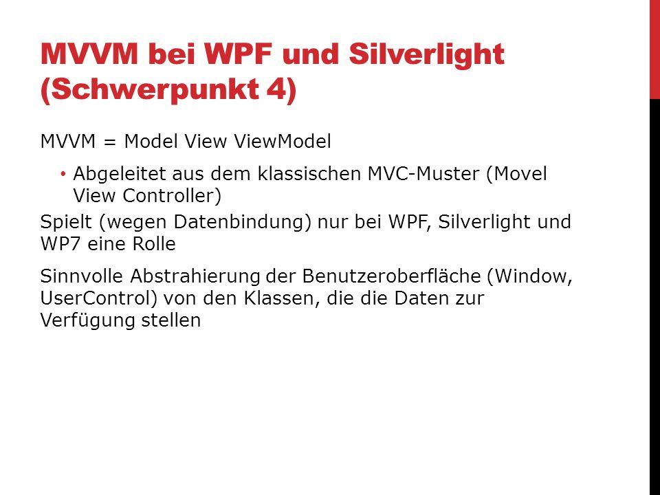 MVVM bei WPF und Silverlight (Schwerpunkt 4)