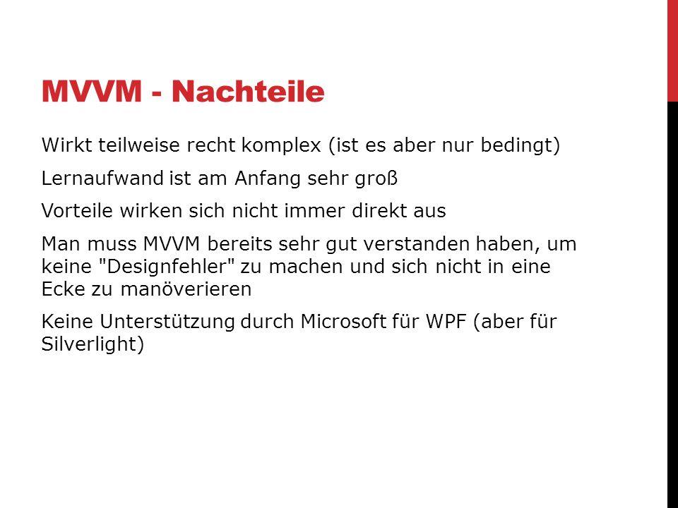 MVVM - Nachteile