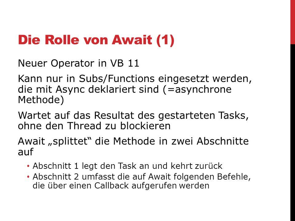 Die Rolle von Await (1) Neuer Operator in VB 11
