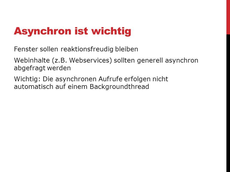Asynchron ist wichtig