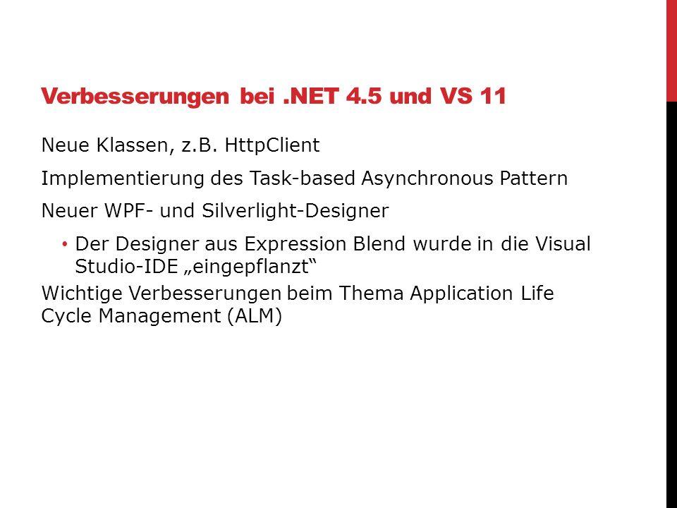 Verbesserungen bei .NET 4.5 und VS 11