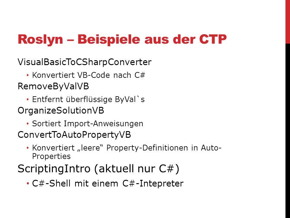 Roslyn – Beispiele aus der CTP