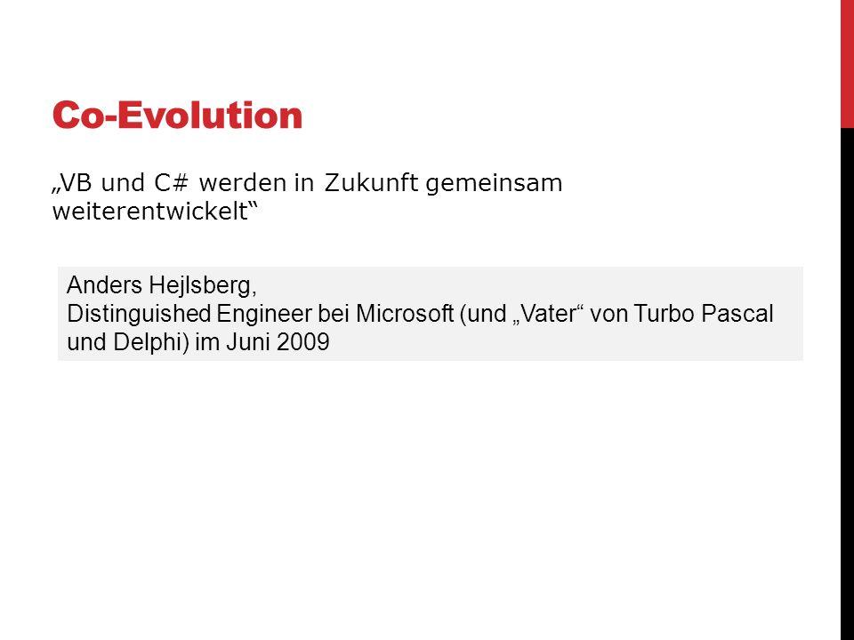 """Co-Evolution """"VB und C# werden in Zukunft gemeinsam weiterentwickelt"""