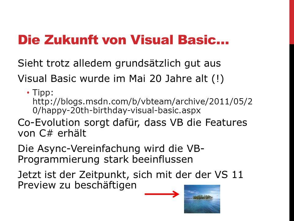 Die Zukunft von Visual Basic…