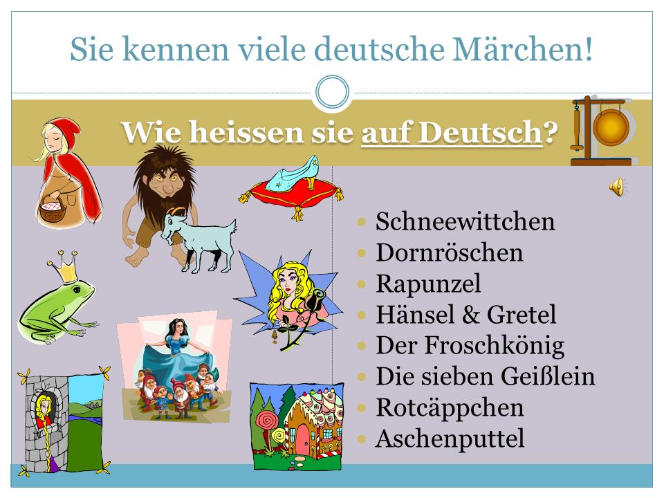 Sie kennen viele deutsche Märchen!