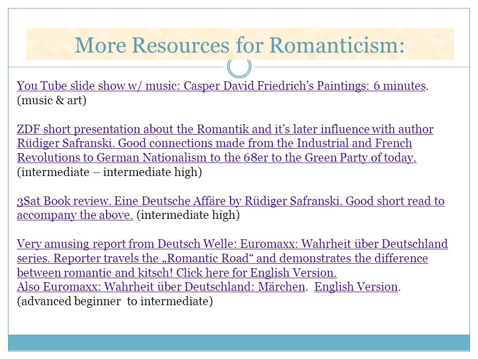 More Resources for Romanticism: