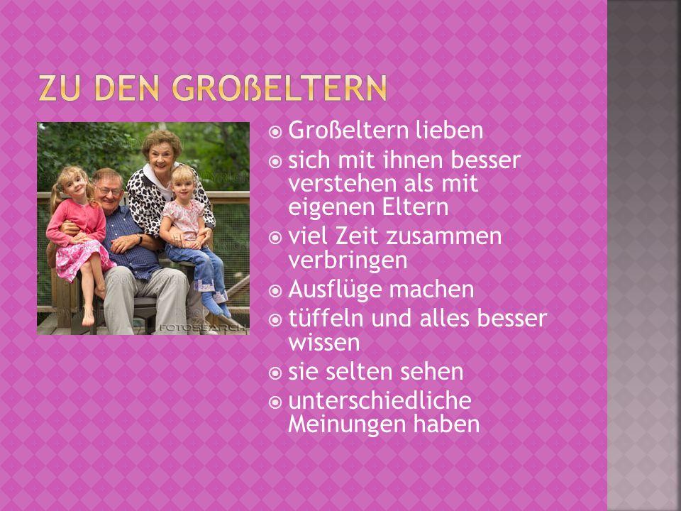 Zu den Großeltern Großeltern lieben