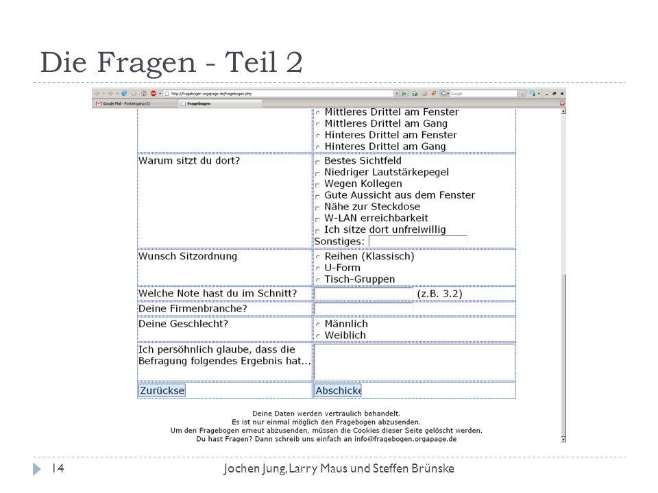 Die Fragen - Teil 2 Jochen Jung, Larry Maus und Steffen Brünske