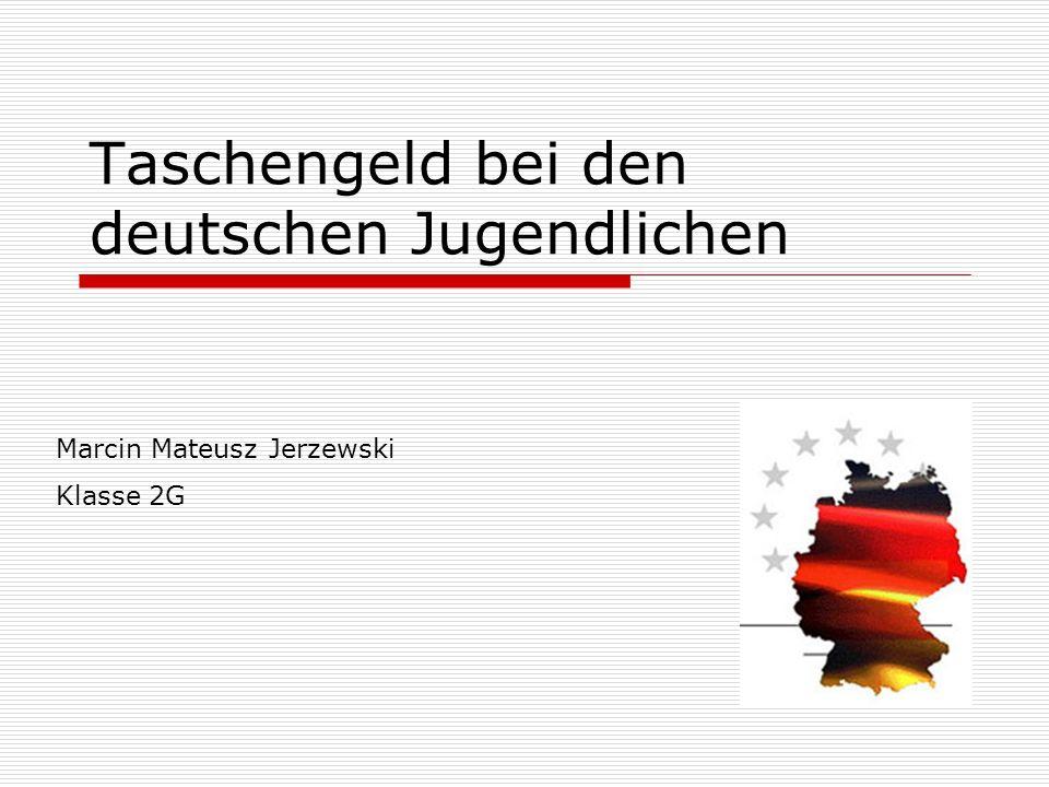 Taschengeld bei den deutschen Jugendlichen