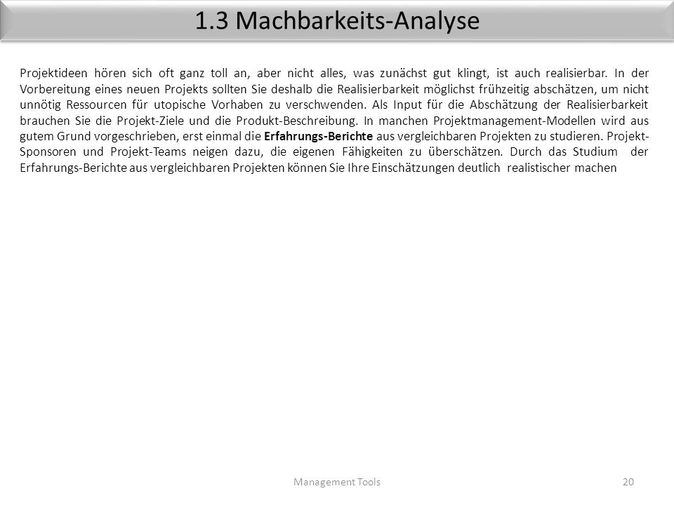 1.3 Machbarkeits-Analyse