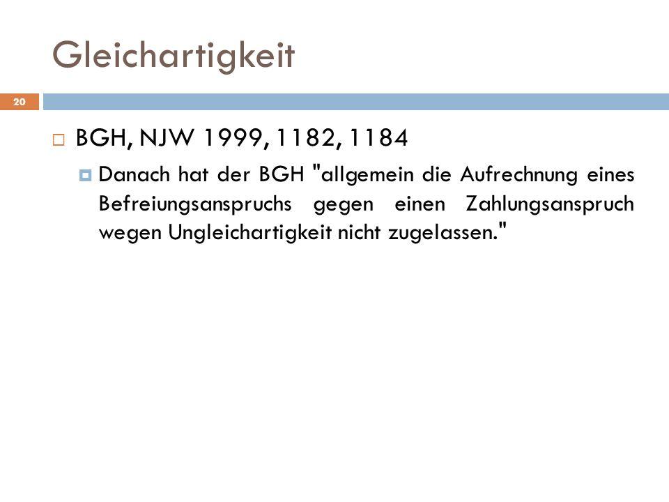Gleichartigkeit BGH, NJW 1999, 1182, 1184