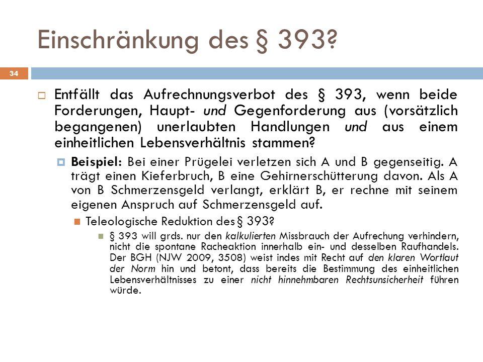 Einschränkung des § 393
