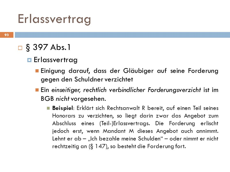 Erlassvertrag § 397 Abs.1 Erlassvertrag
