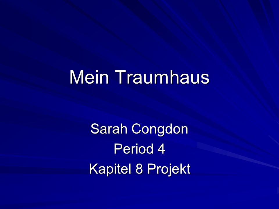 Sarah Congdon Period 4 Kapitel 8 Projekt