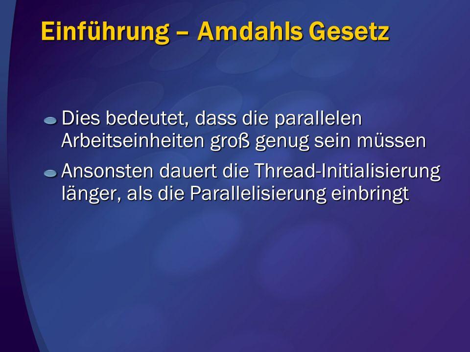 Einführung – Amdahls Gesetz