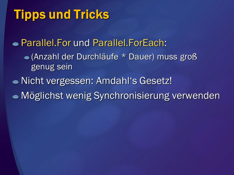 Tipps und Tricks Parallel.For und Parallel.ForEach:
