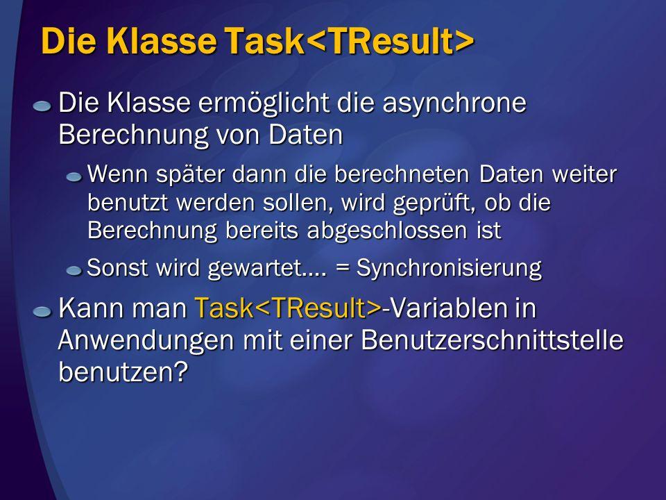 Die Klasse Task<TResult>