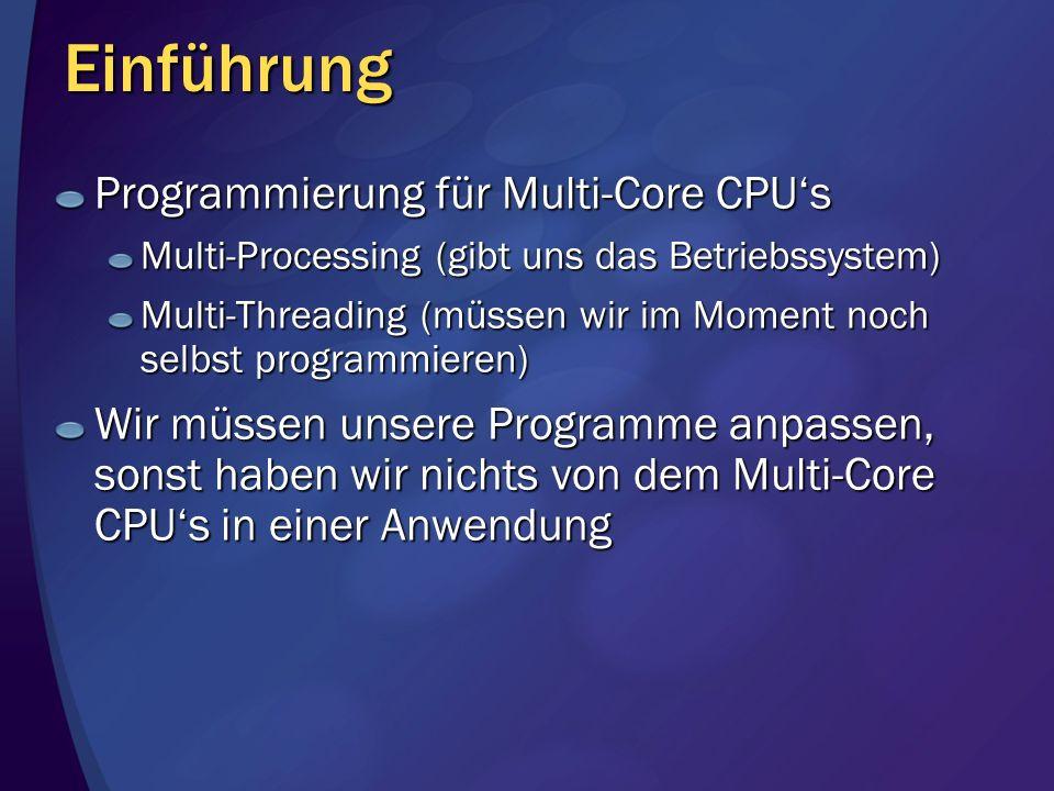 Einführung Programmierung für Multi-Core CPU's