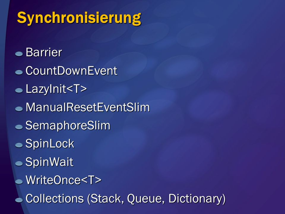 Synchronisierung Barrier CountDownEvent LazyInit<T>
