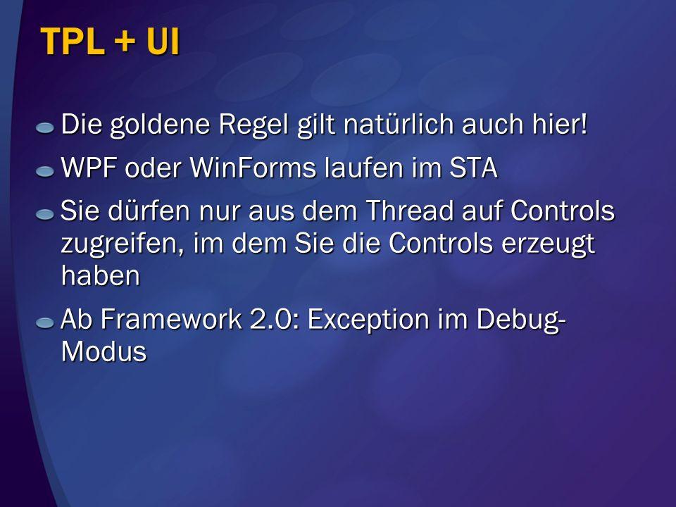 TPL + UI Die goldene Regel gilt natürlich auch hier!