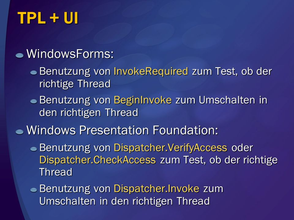 TPL + UI WindowsForms: Windows Presentation Foundation: