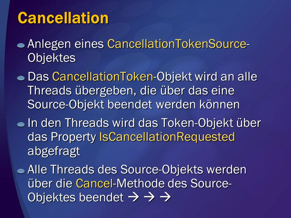 Cancellation Anlegen eines CancellationTokenSource-Objektes