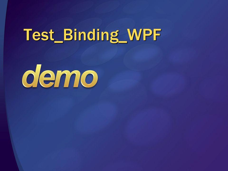 demo Test_Binding_WPF 3/28/2017 1:58 PM