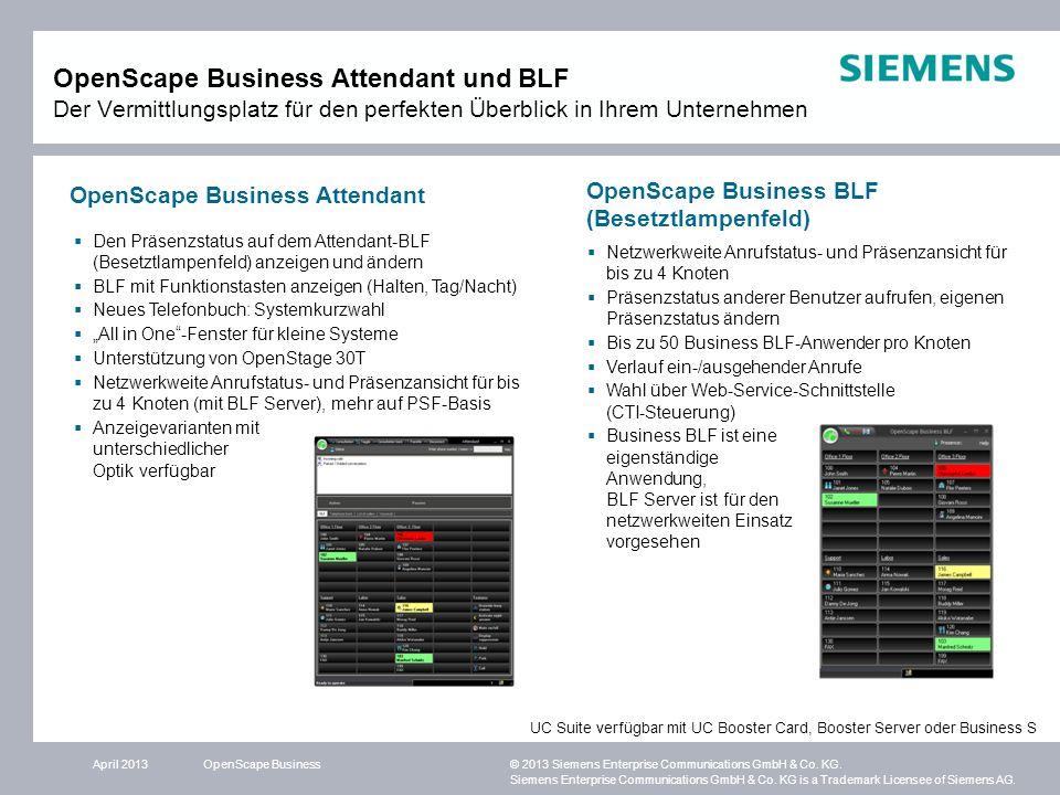 OpenScape Business Attendant und BLF Der Vermittlungsplatz für den perfekten Überblick in Ihrem Unternehmen