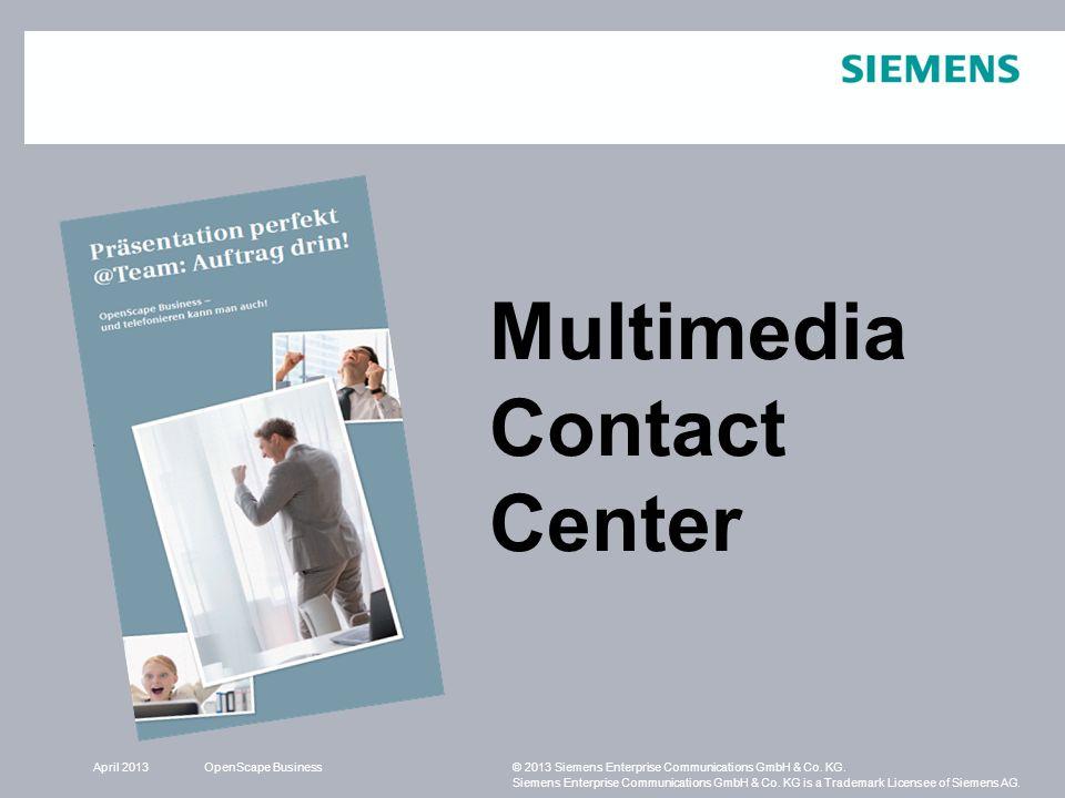 Multimedia Contact Center