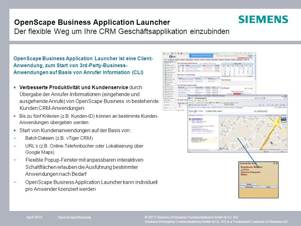 OpenScape Business Application Launcher Der flexible Weg um Ihre CRM Geschäftsapplikation einzubinden