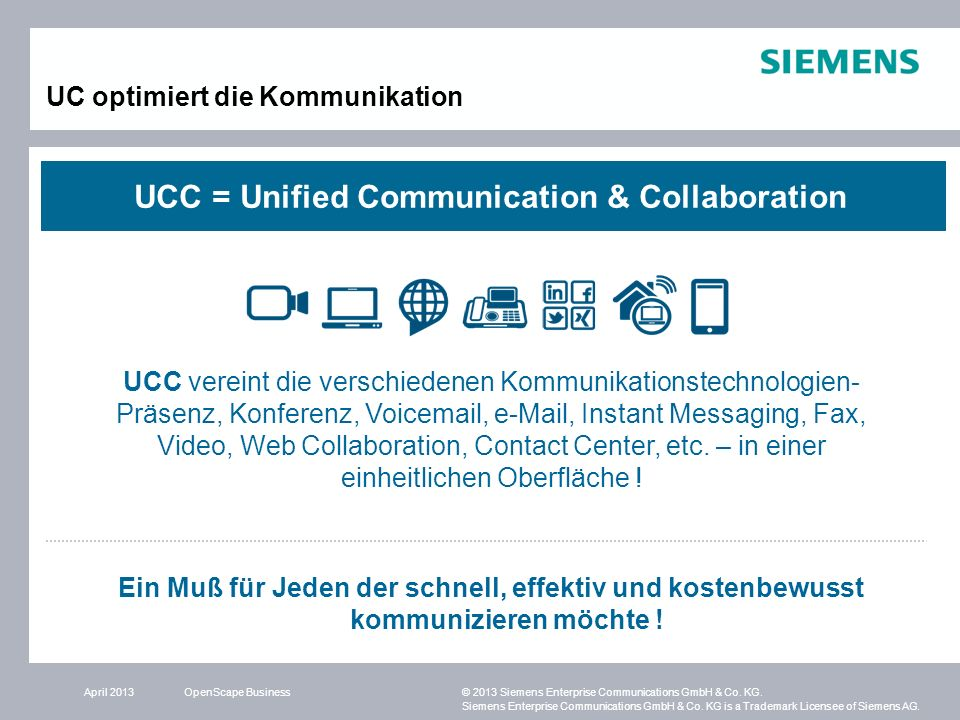 UCC = Unified Communication & Collaboration