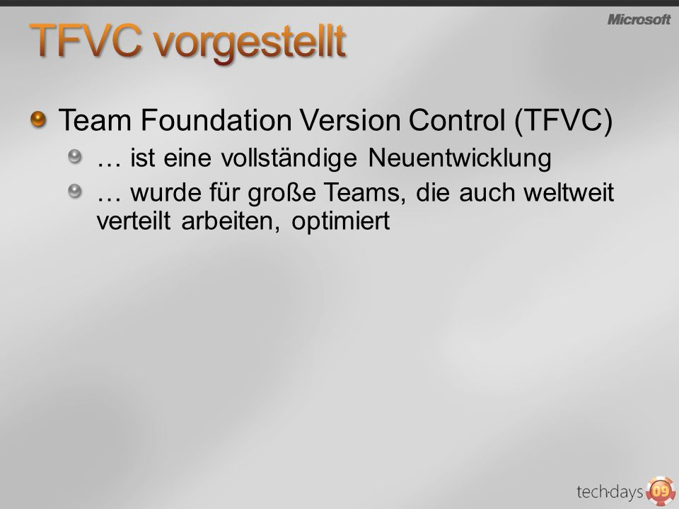 TFVC vorgestellt Team Foundation Version Control (TFVC)