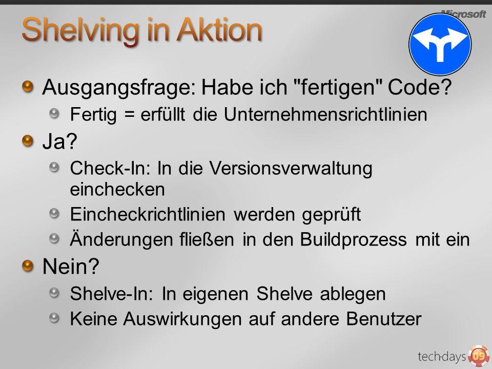 Shelving in Aktion Ausgangsfrage: Habe ich fertigen Code Ja Nein
