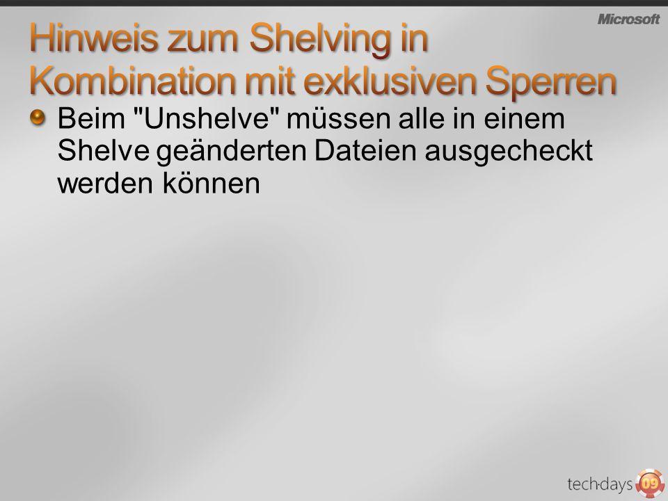 Hinweis zum Shelving in Kombination mit exklusiven Sperren