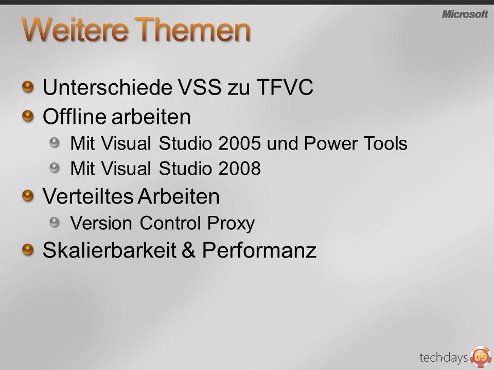 Weitere Themen Unterschiede VSS zu TFVC Offline arbeiten