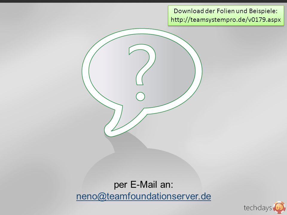 per E-Mail an: neno@teamfoundationserver.de