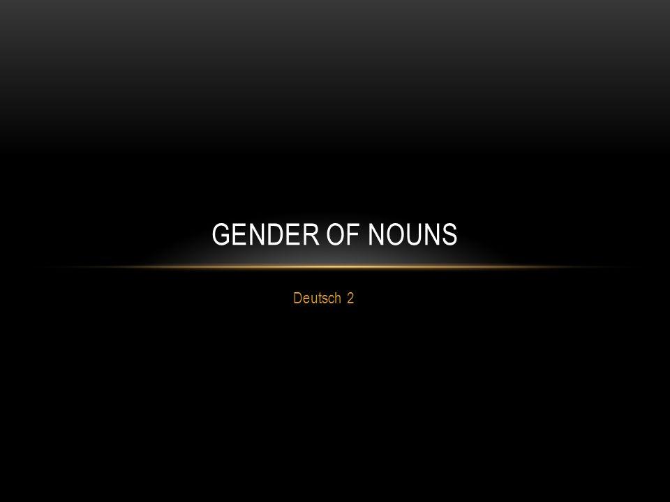 Gender of Nouns Deutsch 2