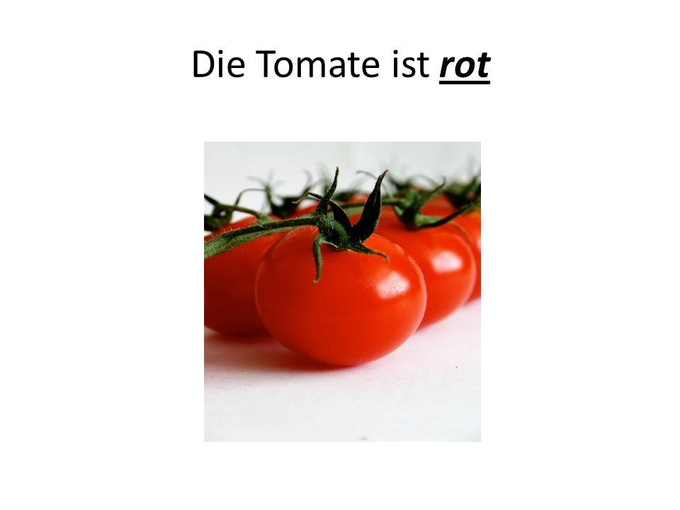 Die Tomate ist rot