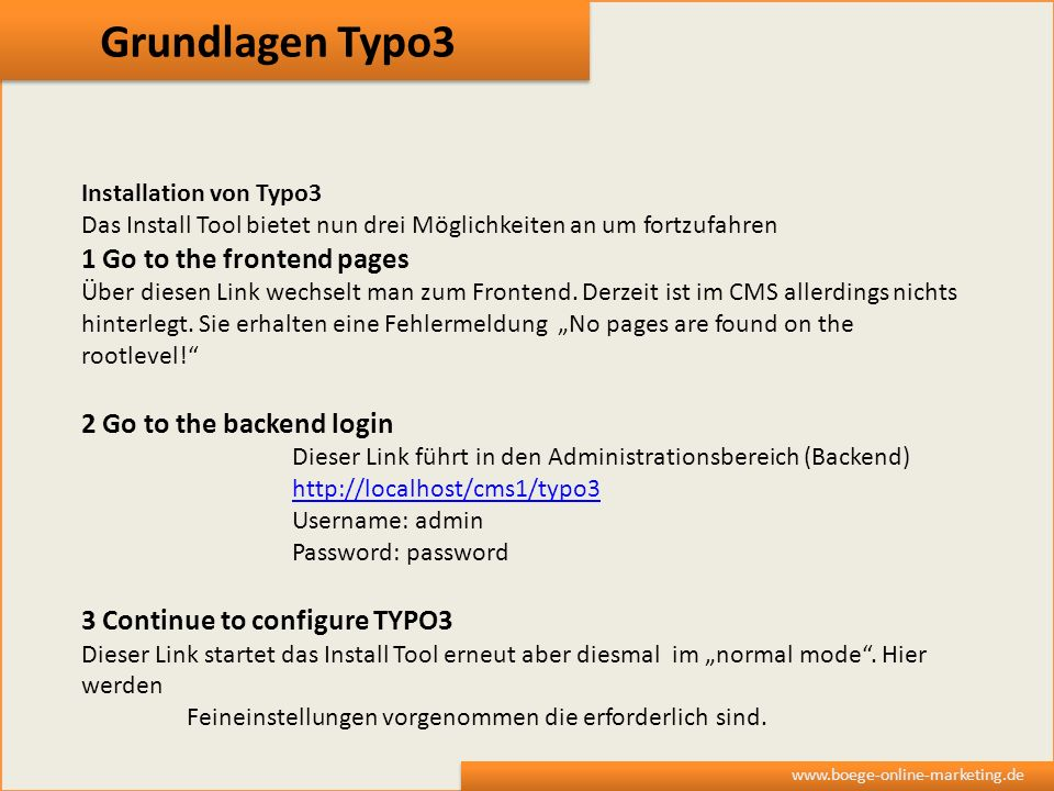 Grundlagen Typo3 1 Go to the frontend pages 2 Go to the backend login