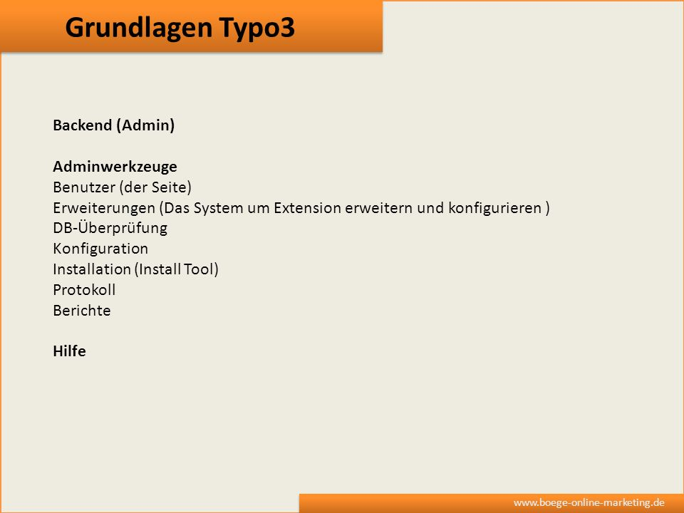 Grundlagen Typo3 Backend (Admin) Adminwerkzeuge Benutzer (der Seite)