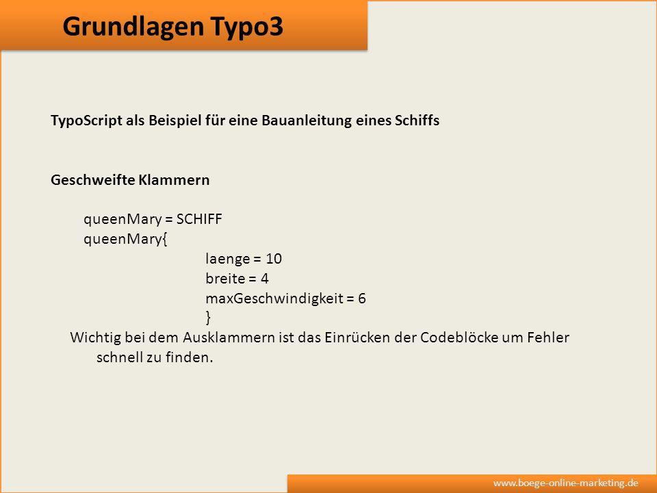 Grundlagen Typo3 TypoScript als Beispiel für eine Bauanleitung eines Schiffs. Geschweifte Klammern.